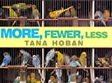 Hoban, Tana: More, Fewer, Less