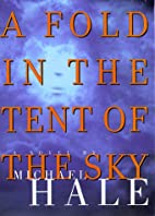 A Fold in the Tent of the Sky: A Novel by…