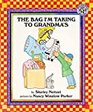 Neitzel, Shirley: Bag I'm Taking to Grandma's