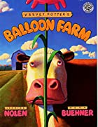 Harvey Potter's Balloon Farm by Jerdine…