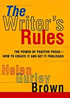 The Writer's Rules: The Power Of Positive…