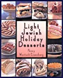 Eisenberg, Penny: Light Jewish Holiday Desserts