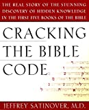 Satinover, Jeffrey: Cracking the Bible Code