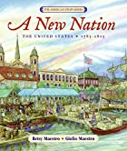 A New Nation: The United States: 1783-1815…