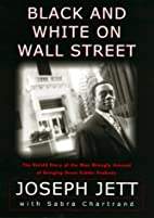 Black and White on Wall Street: The Untold…