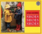 Shoes, Shoes, Shoes (Mulberry Books) by Ann…