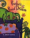 Karas, G. Brian: Bebe's Bad Dream