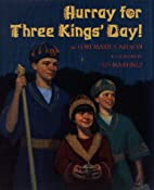 Hurray for Three Kings' Day! by Lori Marie…