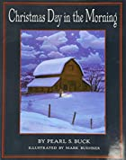 Christmas Day in the Morning by Pearl S.…