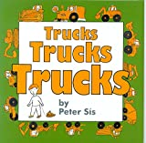 Sis, Peter: Trucks Trucks Trucks