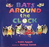 Appelt, Kathi: Bats Around the Clock