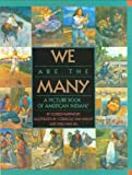 Rappaport, Doreen: We Are the Many: A Picture Book of American Indians