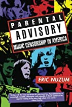 Parental Advisory: Music Censorship in…