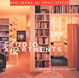 James Trulove: Studio Apartments (Big ideas for small spaces)