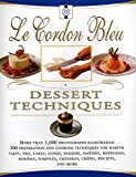 Jones, Bridget: Le Cordon Bleu Dessert Techniques