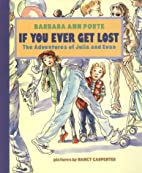 If You Ever Get Lost: The Adventures of…