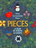 Anna Grossnickle Hines: Pieces: A Year in Poems & Quilts