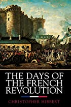 The Days of the French Revolution by…