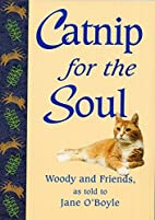 Catnip for the Soul by Jane O'Boyle