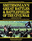 Jay Werta: Smithsonian's Great Battles & Battlefields of the Civil War: The Definitive Field Guide Based on the Award Winning Television Series by Mastervision