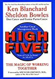 Blanchard, Kenneth H.: High Five !: The Magic of Working Together