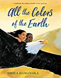 Hamanaka, Sheila: All the Colors of the Earth