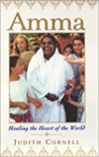 Amma: Healing the Heart of the World by…