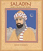 Saladin: Noble Prince of Islam by Diane…