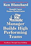 Blanchard, Ken: The One Minute Manager Builds High Performing Teams