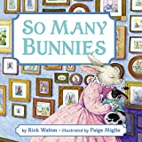 Walton, Rick: So Many Bunnies