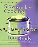 Brody, Lora: Slow Cooker Cooking