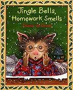 Jingle Bells, Homework Smells (Book and CD)…