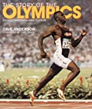 Anderson, Dave: The Story of the Olympics