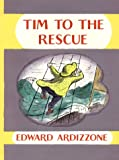 Ardizzone, Edward: Tim to the Rescue