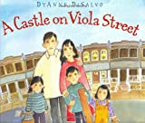 Disalvo-Ryan, Dyanne: A Castle on Viola Street