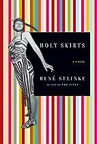 Holy Skirts: A Novel of a Flamboyant Woman…