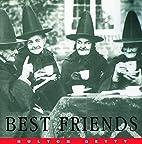 Best Friends by Hulton Getty