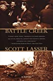Lasser, Scott: Battle Creek