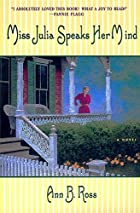 Miss Julia Speaks Her Mind: A Novel by Ann…