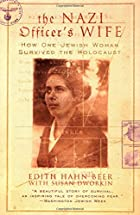 The Nazi Officer's Wife: How One Jewish…