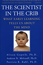 The Scientist in the Crib: What Early…