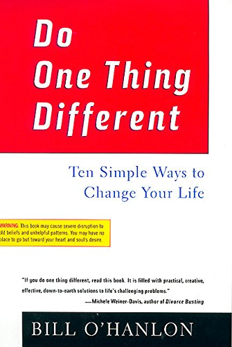 do-one-thing-different-ten-simple-ways-to-change-your-life