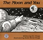 The Moon and You by Edwin C. Krupp