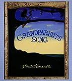 Hamanaka, Sheila: Grandparents Song