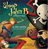 Pickering, Jimmy: Sloop John B.: A Pirate's Tale