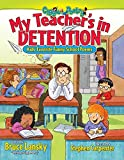 Carpenter, Stephen: My Teacher's in Detention: More Kids' Favorite Funny School Poems