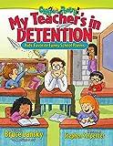 Lansky, Bruce: My Teacher's In Detention: Kids' Favorite Funny School Poems
