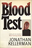 Kellerman, Jonathan: Blood Test