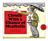 Barrett, Ron: Cloudy With a Chance of Meatballs