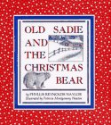 Old Sadie and the Christmas Bear by Phyllis…